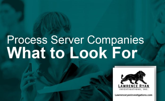 what to look in a process server company